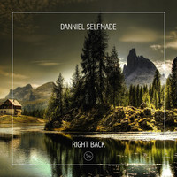 Danniel selfmade - Right Back