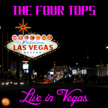 The Four Tops - The Four Tops in Vegas