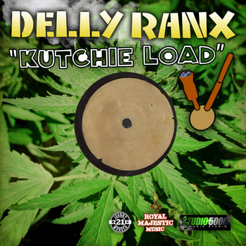 Delly Ranx - Kutchie Load