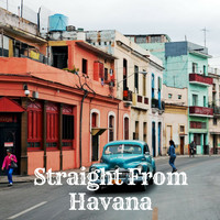 Various Artists - Straight From Havana