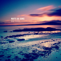 Nuits De Sons - New Places