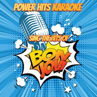 Power Hits Karaoke - Sing The Hits Of Bon Jovi