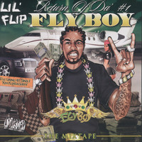 Lil Flip - Return of Da #1 Flyboy (Explicit)