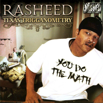 Rasheed - Texas Trigganometry