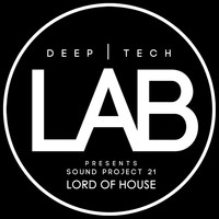 Sound Project 21 - Lord Of House