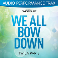 Twila Paris - We All Bow Down (Audio Performance Trax)