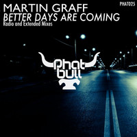 Martin Graff - Better Days Are Coming