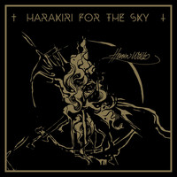 Harakiri for the Sky - Heroin Waltz