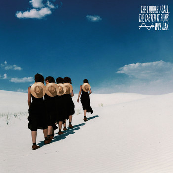 Wye Oak - The Louder I Call, the Faster It Runs