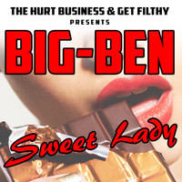 Big Ben - Sweet Lady (Explicit)