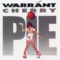 Warrant - Cherry Pie (Expanded Edition) (Explicit)