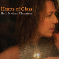 Beth Nielsen Chapman - Hearts of Glass