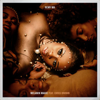 Remy Ma feat. Chris Brown - Melanin Magic (Pretty Brown) (Explicit)