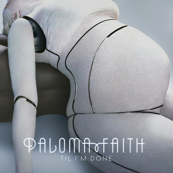 Paloma Faith - 'Til I'm Done (Jon Pleased Wimmin Remixes)