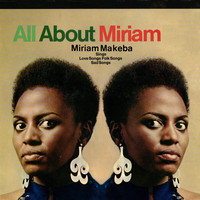 Miriam Makeba - All About Miriam