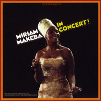 Miriam Makeba - Miriam Makeba in Concert!