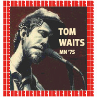 Tom Waits - ASI Studios, Minneapolis, December 16th, 1975 (Hd Remastered Edition)