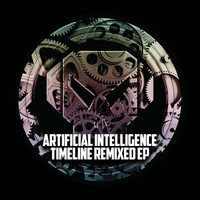 Artificial Intelligence - Timeline Remixed - EP