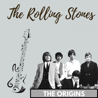 The Rolling Stones - The Origins