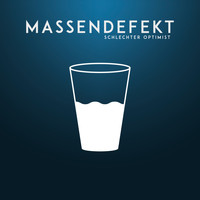 Massendefekt - Schlechter Optimist