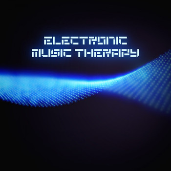Various Artists - Electronic Music Therapy