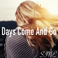 Sine - Days Come And Go