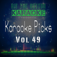 Hit The Button Karaoke - Karaoke Picks, Vol. 49
