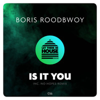 Boris Roodbwoy - Is It You