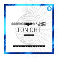 Cosmic Gate & Emma Hewitt - Tonight Allen Watts Remix