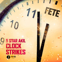 5Star Akil - Clock Strikes