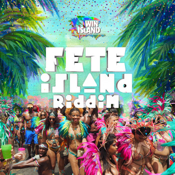 Various Artists - Fete Island Riddim