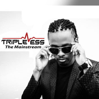 Triple Ess - The Mainstream