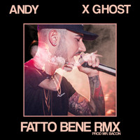 Ghost - FATTO BENE (Remix)