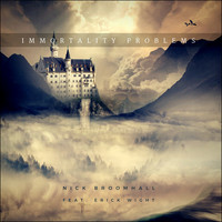 Erick Wight - Immortality Problems (feat. Erick Wight)