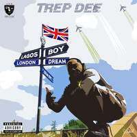 Trepdee - Lagos Boy London Dream