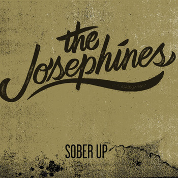 The Josephines - Sober Up - EP