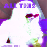 Marlene Johnson - All This