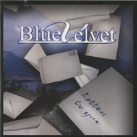 Blue Velvet - Letters to You