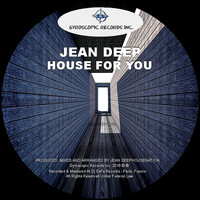Jean Deep - House For You