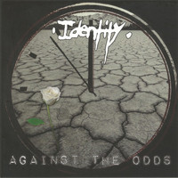 Identity - Against the Odds