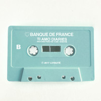 Banque De France - Ti Amo Diaries B
