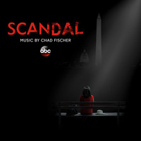 Chad Fischer - Scandal (Original Television Series Soundtrack)