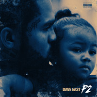 Dave East - P2 (Explicit)