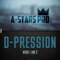 D-Pression - Who I Am 2