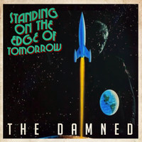 The Damned - Standing On The Edge Of Tomorrow