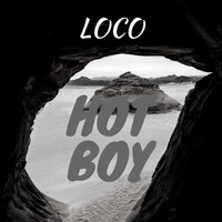 Loco - Hot Boy (Explicit)