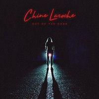 Chine Laroche - Out Of The Dark