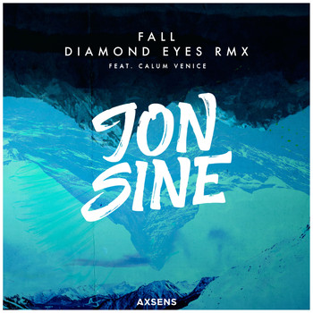 Jon Sine - Fall (Diamond Eyes RMX)