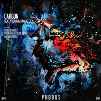 Carbon - Beat Your Nightmare EP