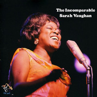 Sarah Vaughan - The Incomparable Sarah Vaughan